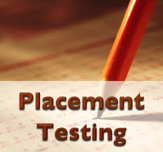 Placement Test Schedules for New and Old Students