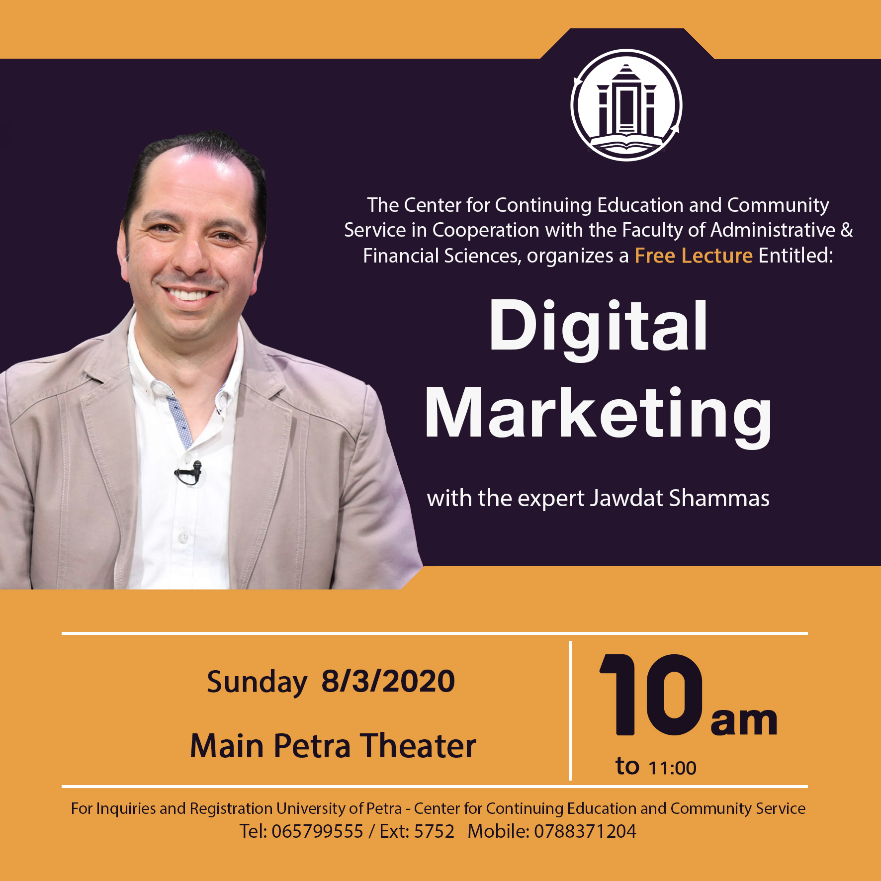 "A Free Lecture Entitled: ""Digital Marketing"" with Trainer Expert Jawdat Al-Shammas"